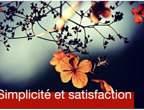 Simplicité et satisfaction