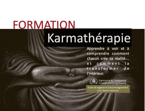 Karmathérapie – Débute les 15 à 17 octobre -> Rattrapage les 5, 6 et 7 nov.