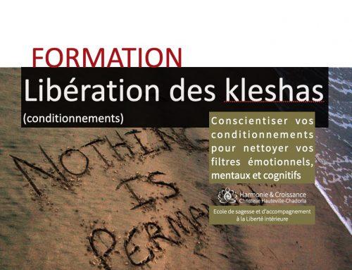 Libération des Kleshas (conditionnements) – Débute le 1 octobre -> Rattrapage à partir du 29 oct.